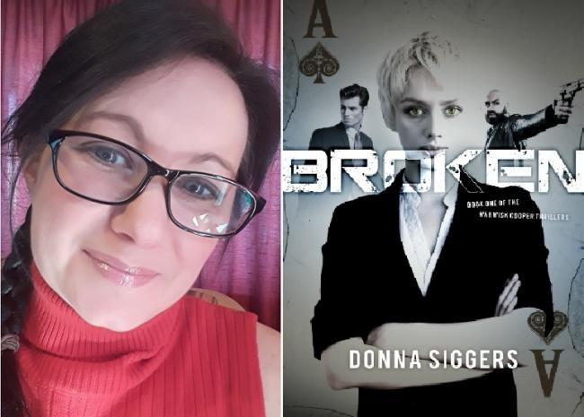 Donna Siggers and the book cover for Broken