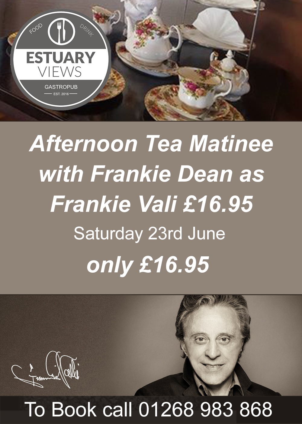 Afternoon Tea Matinee with Frankie Dean as Frankie Valli