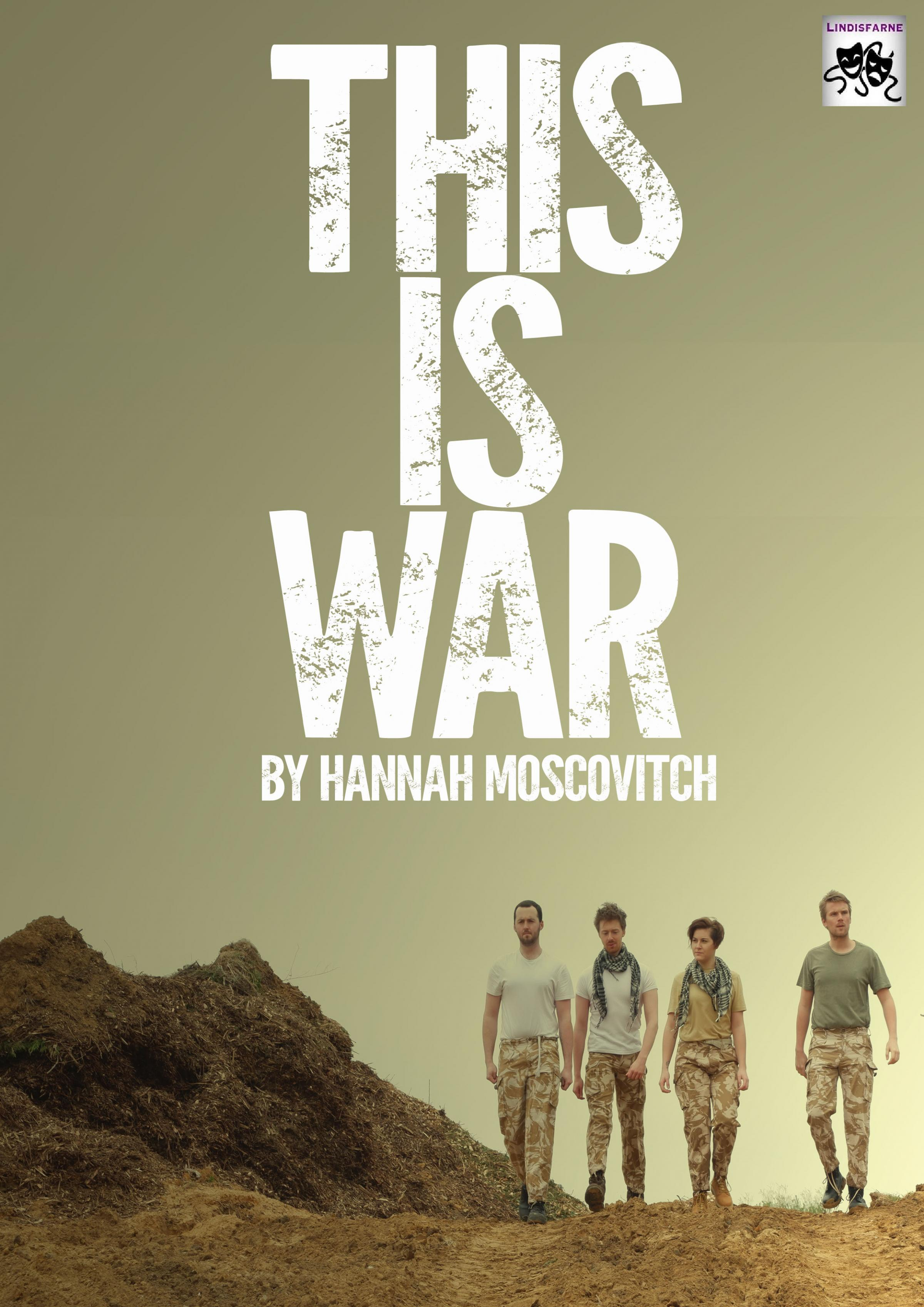 This is War by Hannah Moscovitch
